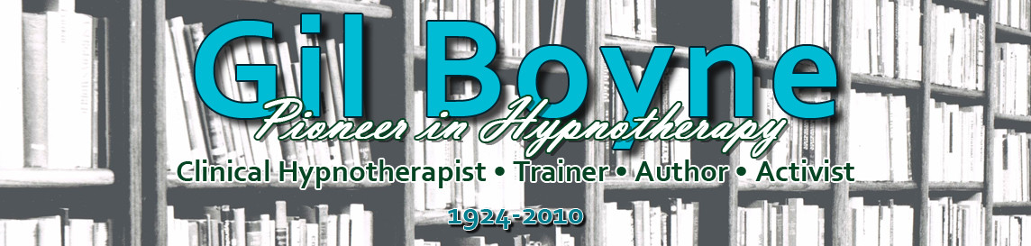 Gil Boyne – Pioneer in Hypnotherapy